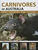 img - for A. S. Glen: Carnivores of Australia : Past, Present and Future (Hardcover); 2015 Edition book / textbook / text book