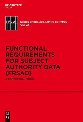 functional-requirements-for-subject-authority-data-frsad-a-conceptual-model-ifla-series-on-bibliogra