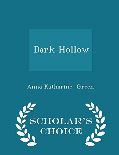 Dark Hollow - Scholar's Choice Edition