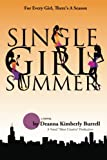 img - for Single Girl Summer (Chi-Towne Fiction Books) book / textbook / text book