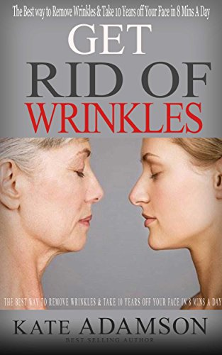 Get Rid Of Wrinkles: The Best Way To Remove Wrinkles