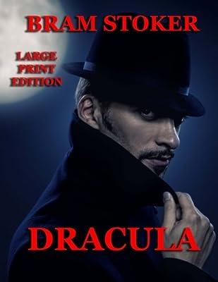 Dracula - Large Print Edition