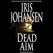 Dead Aim | [Iris Johansen]