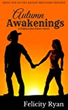Autumn Awakenings (Bandit Brothers, Book 1): A Rattlesnake Ranch Novel