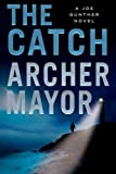 The Catch: A Joe Gunther Novel (Joe Gunther)