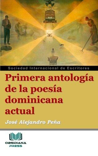 Primera antología de la poesía dominicana actual (Spanish Edition)