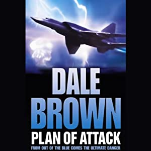 Plan of Attack | [Dale Brown]