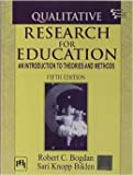 img - for Qualitative Research for Education: An Introduction to Theories and Methods - International Edition book / textbook / text book