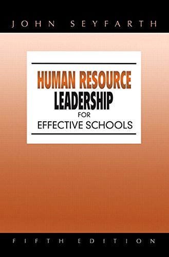 Human Resource Leadership for Effective Schools (5th...