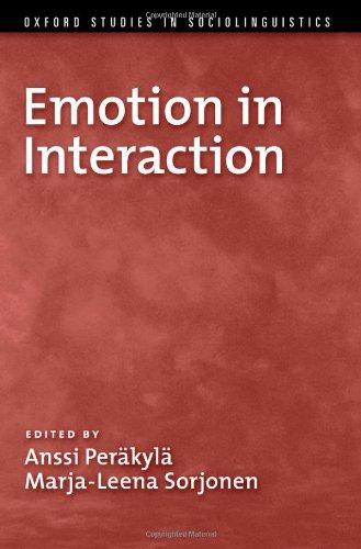 Emotion in Interaction (Oxford Studies in Sociolinguistics)