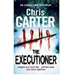 Chris Carter (The Executioner) By Chris Carter (Author) Paperback on (Mar , 2011)