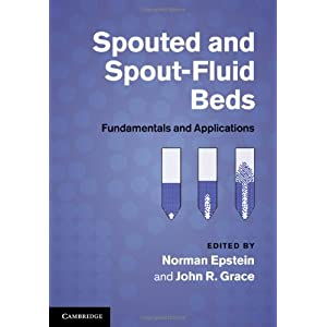 Spouted and Spout-Fluid Beds: Fundamentals and App by ...