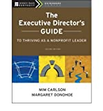 img - for The Executive Director's Guide to Thriving as a Nonprofit Leader (Jossey-Bass Nonprofit Guidebook) (Paperback) - Common book / textbook / text book