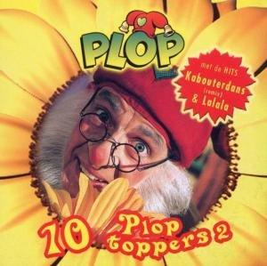 Kabouter Plop - 10 Ploptoppers 2 - Zortam Music