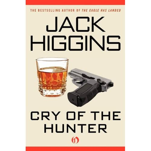 Jack Higgins - Cry of the Hunter