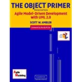 The Object Primer: Agile Model-Driven Development with UML 2.0 ~ Scott W. Ambler