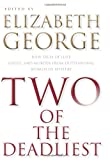 Two of the Deadliest: New Tales of Lust, Greed, and Murder from Outstanding Women of Mystery (0061350338) by George, Elizabeth