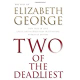 Two Of The Deadliestby Elizabeth George