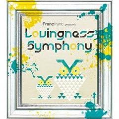 Francfranc presents Lovingness Symphony