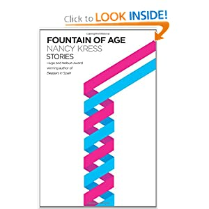 Fountain of Age: Stories by Nancy Kress