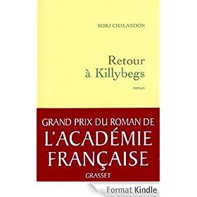 Retour � Killybegs (Grand Prix du Roman de l'Acad�mie Fran�aise 2011) (Litt�rature Fran�aise)
