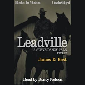 Leadville: Steve Darcy Series, Book 2 | [James D. Best]
