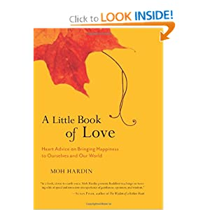 A Little Book of Love: Heart Advice on Bringing Happiness to Ourselves and Our World e-book downloads