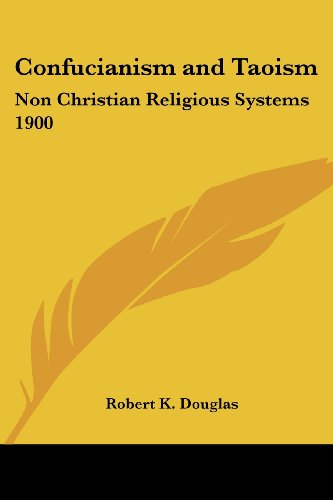 Confucianism and Taoism: Non Christian Religious Systems 1900