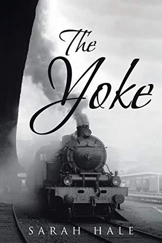 The Yoke [Hale, Sarah] (Tapa Blanda)