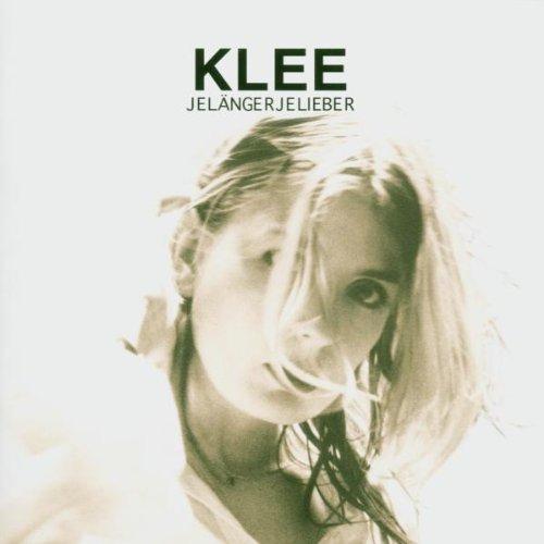 Klee - Jelangerjelieber - Zortam Music