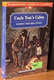 Uncle Toms Cabin -or- Life Among The Lowly