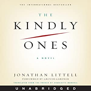 The Kindly Ones | [Jonathan Littell]