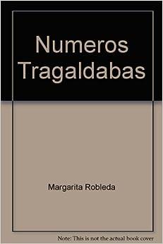 Numeros Tragaldabas (Spanish Edition) (Spanish) Hardcover – July