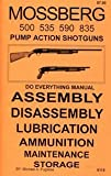 img - for Mossberg Models 500 535 590 & 835 Pump Action Shotguns Do Everything Manual book / textbook / text book