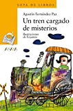 Un tren cargado de misterios / A Train Full of Mysteries (Spanish Edition)