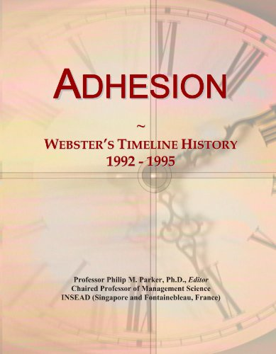 Adhesion: Webster's Timeline History, 1992 - 1995