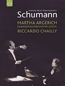 Schumann: Piano Concerto/Symphony No. 4 - Martha Argerich/Gewandhausorchester/Riccardo Chailly [Import]