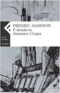 il-desiderio-chiamato-utopia