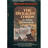 img - for The Twilight Lords: An Irish Chronicle book / textbook / text book
