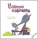 """Afficher """"Câlinou câlinette"""""""