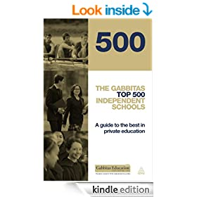 The Gabbitas Top 500 Independent Schools: A Guide to the Best in Private Education (Gabbitas Educational)
