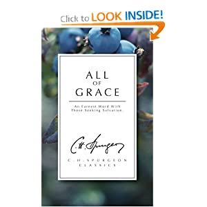 All Of Grace (Christian Heritage) C. H. Spurgeon