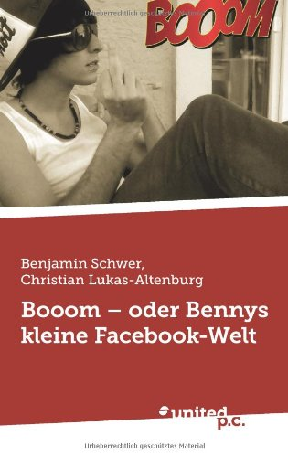 Booom - oder Bennys kleine Facebook-Welt, Buch
