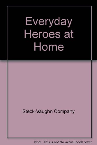 Everyday Heroes at Home