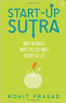 Start-up Sutra: What the Angels Wont Tell You about Business and Life price comparison at Flipkart, Amazon, Crossword, Uread, Bookadda, Landmark, Homeshop18