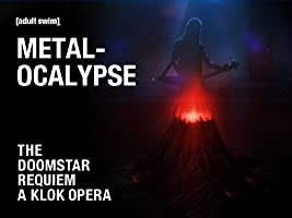 METALOCALYPSE: the DOOMSTAR REQUIEM A KLOK OPERA Season 1 [HD]
