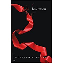 Saga Fascination, Tome 3 : Hésitation