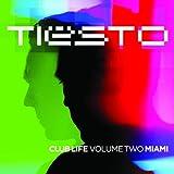 Club Life - Volume Two Miami