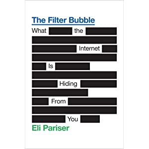 The Filter Bubble: What the Internet Is Hiding from You