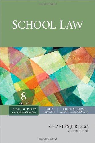 School Law (Debating Issues in American Education: